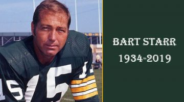 The Legendary Green Bay Packer's Hall of Fame Quarterback Bart Starr Dies (Official Obituary)