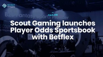 """Scout Gaming Group launches its new Betflex enhanced """"player odds sportsbook"""""""