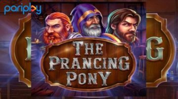 Pariplay's new 'The Prancing Pony' slot first to use innovative PXplay framework