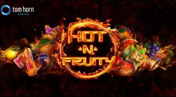 Tom Horn Gaming Limited gets Hot 'n' Fruity with new video slot release
